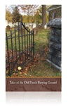Tales of the Old Dutch Burying Ground