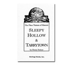 The Place Names of Historic Sleepy Hollow & Tarrytown