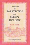 Edgar Mayhew Bacon's Chronicles of Tarrytown and Sleepy Hollow